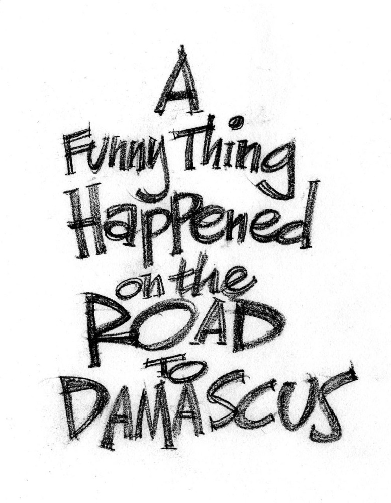 A Funny Thing Happened on the Road to Damascus (1/6)